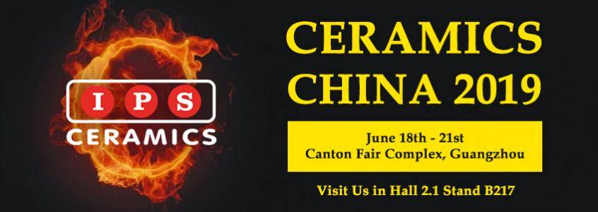 IPS Ceramics will be at Ceramics China 2019 from 18th to 21st June