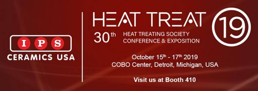 Meet IPS Ceramics USA at Heat Treat 2019 | 15th - 17th October 2019 | COBO Center, Detroit, Michigan, USA