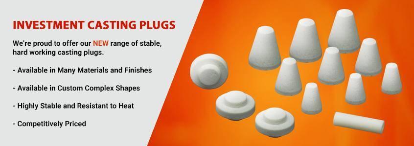 IPS Ceramics' Investment Casting Plugs