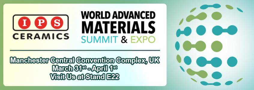 Visit IPS Ceramics at the World Advanced Materials Summit and Expo