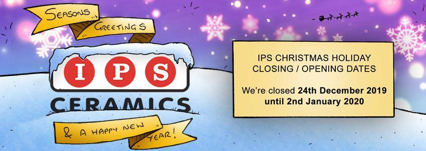 Seasons Greeting from IPS Ceramics - Christmas Holiday Opening and Closing Times