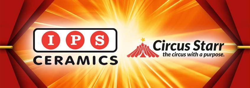 IPS Ceramics Ltd are proud to support Circus Starr