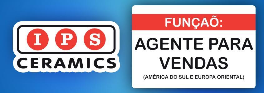 IPS Ceramics - Agente para Vendas